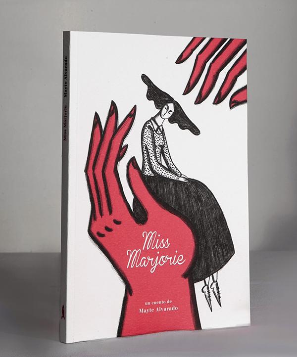 """catálgo editorial El verano del Cohete, """"miss Marjorie Libro de Mayte Alvarado"""