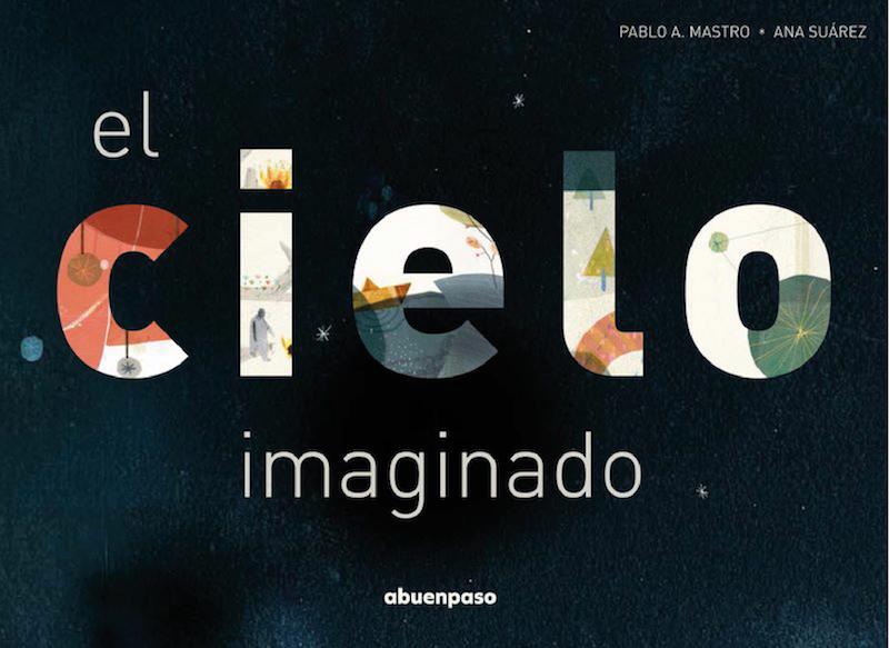 Ana Suárez El cielo imaginado