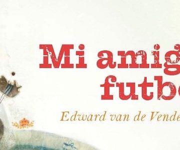 Alain Verster y su trabajo en 'Mi amigo futbolista'